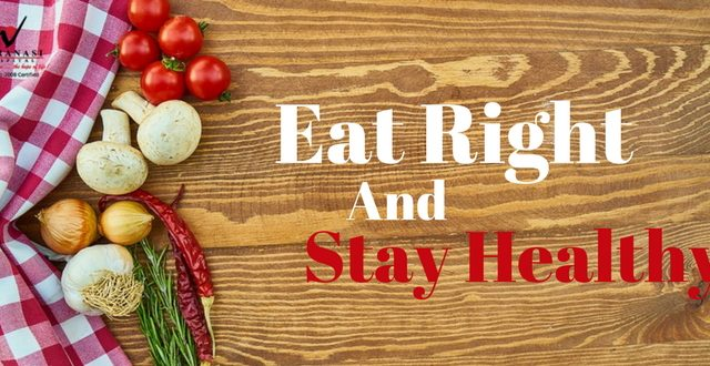 Eat Right And Stay Healthy