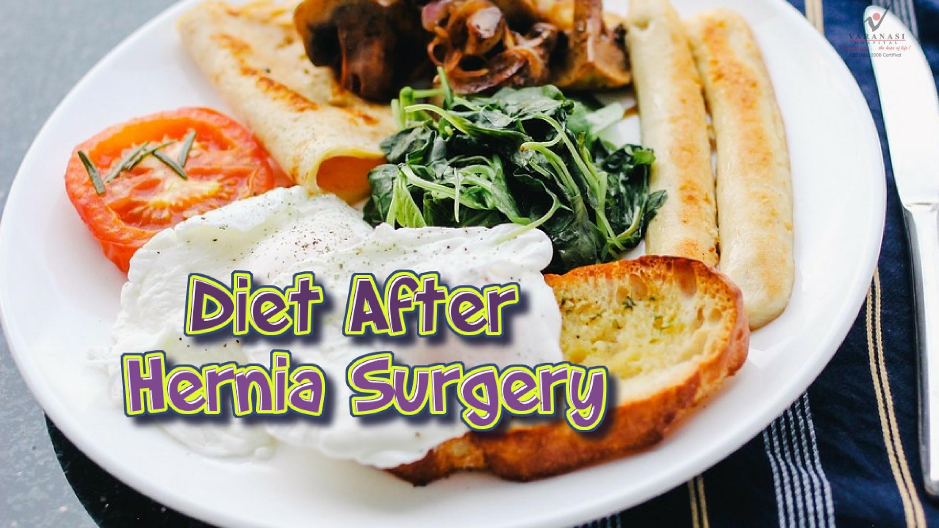 DIET AFTER HERNIA SURGERY