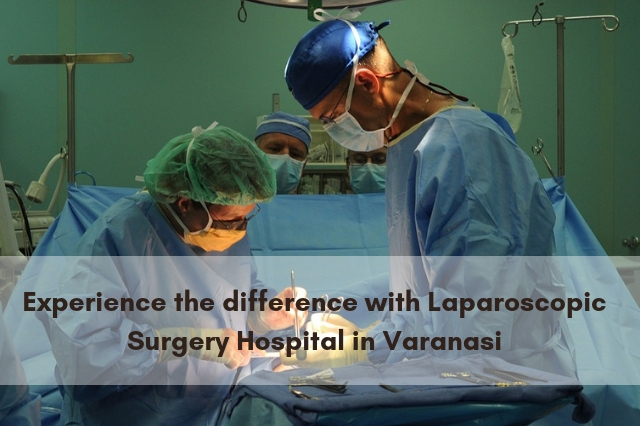 Best laparoscopic surgery hospital